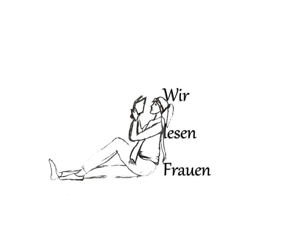 Das Logo von #WirlesenFrauen zeigt eine lesende Frau, die im sitzen gegen den Schriftzug Wir lesen Frauen lehnt. Die Skizze stammt von mir selbst.