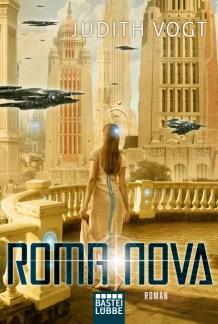 Das Cover von Roma Nova zeigt eine Frau in einem Kleid in Toga-Stil von hinten vor einer futuristischen Kulisse, die vom Stil her an Rom erinnert
