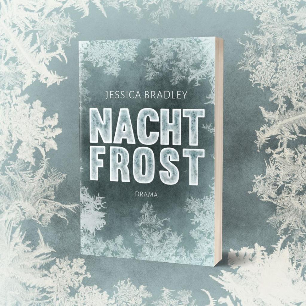 Das Cover von Nachtfrost zeigt den Titel umrahmt von Schneeflocken und Eisblüten