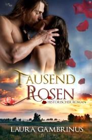 Tausend Rosen