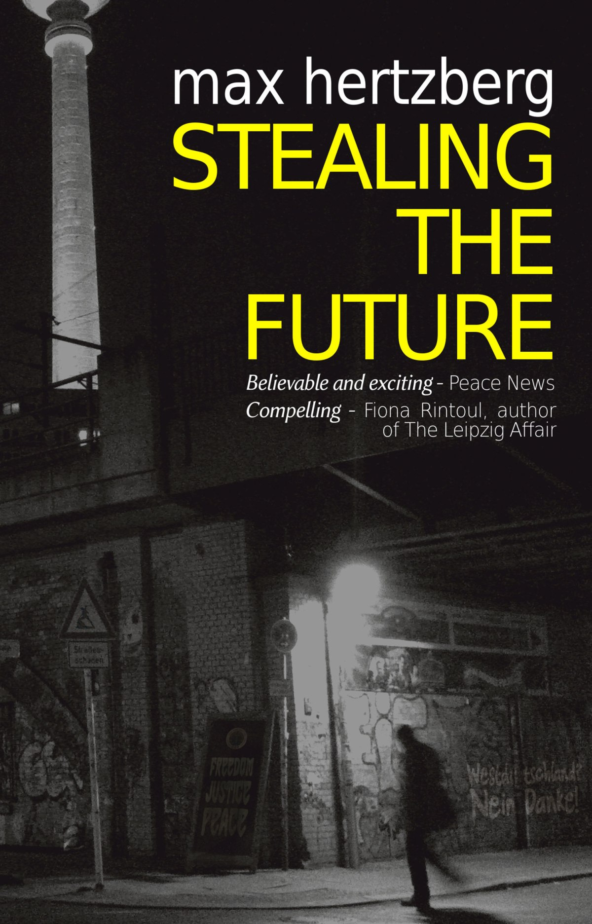 Stealing the Future – Max Hertzberg