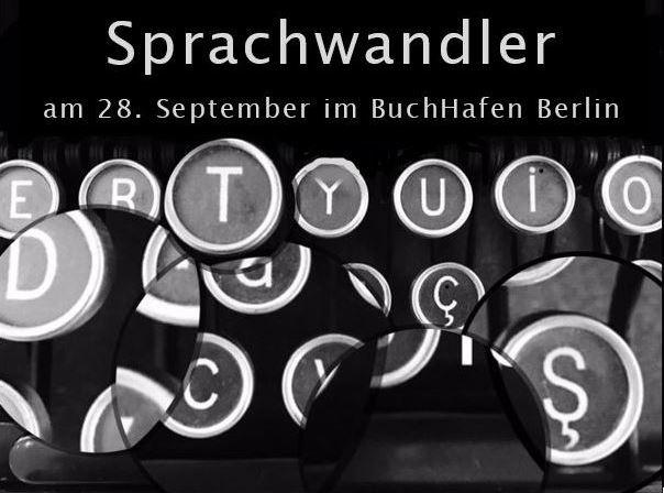 """28.09.2017 """"Sprachwandler"""" – Lesung und Diskussion zur Kunst des Übersetzens"""