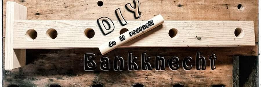 DIY - Bankknecht
