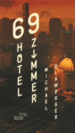 Michael Glawogger 69 Hotelzimmer