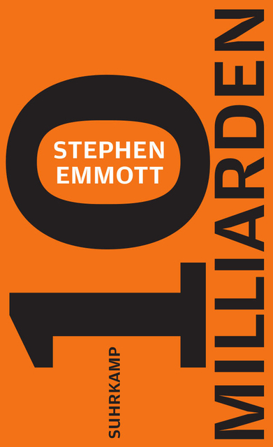 Stephen Emmott - 10 Milliarden