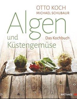 Algen und Küstengemüse: Das Kochbuch - 1