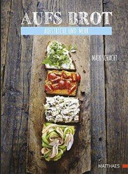 Aufs Brot: Aufstriche und mehr - 1