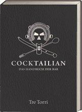 Cocktailian: Das Handbuch der Bar - 1