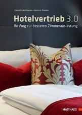 Hotelvertrieb 3.0: Ihr Weg zur besseren Zimmerauslastung - 1