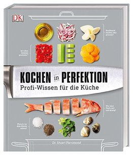 Kochen in Perfektion: Profi-Wissen für die Küche - 1