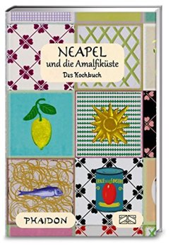 Neapel und Amalfiküste: Das Kochbuch - 1
