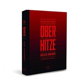 Oberhitze: Das O.F.B.-Grillbuch - 1