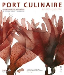 Port Culinaire One - Band No. 1: Foodszene. Reportagen. Rezepte - 1