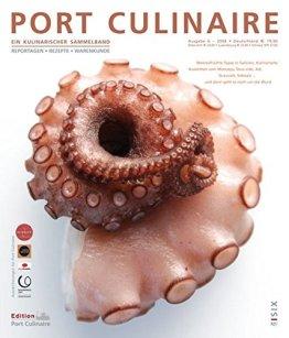 Port Culinaire Six - Band No. 6: Ein kulinarischer Sammelband - 1