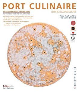 PORT CULINAIRE THIRTY-EIGHT: Sicherer Hafen für Gourmets – Band Nr. 38 - 1