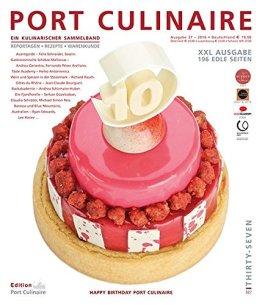 PORT CULINAIRE THIRTY-SEVEN: Sicherer Hafen für Gourmets – Band Nr. 37 - 1