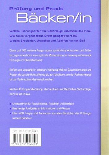 Prüfung und Praxis Bäcker/-in: Der direkte Weg zum Erfolg Das Standardwerk für Ausbildung und Beruf - 2