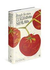 Rezepte für einen italienischen Sommer: Der Nachfolger des Silberlöffels - 1