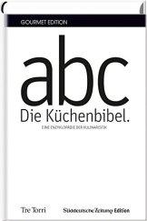 SZ Gourmet Edition: Die Küchenbibel: Die Enzyklopädie der Kulinaristik - 1