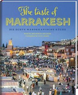 The taste of Marrakesh - Die echte marokkanische Küche - 1