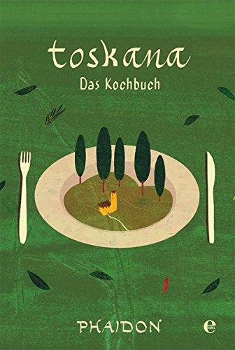 Toskana: Das Kochbuch - 1