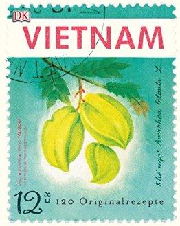 Vietnam: 120 Originalrezepte - 1