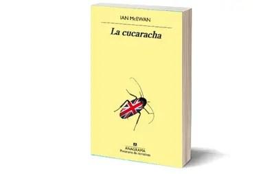"Anticipo de ""La cucaracha"", la nueva novela de Ian McEwan - LA NACION"