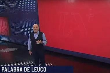 """El periodista analizó la crisis actual en su nuevo programa en LN+, """"Palabra de Leuco"""""""