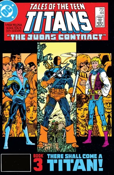 Nightwing, Deathstroke y Jericho, protagonistas excluyentes del cómic The Judas Contract (guion de Marv Wolfman, dibujos de George Perez y Dick Giordano), inspiración argumental para la segunda temporada de Titanes