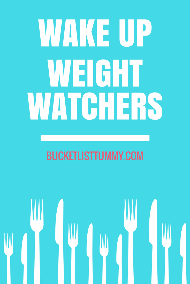 Wake Up Weight Watchers, non diet, intuitive eating