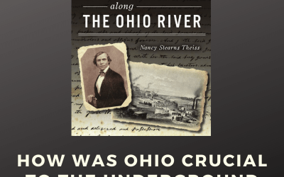 How Was Ohio Crucial to the Underground Railroad? | Ohio Book Talks