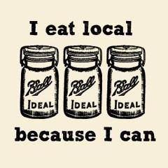 I eat local because I can_farm to jars