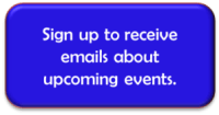 Sign up for emails about upcoming events