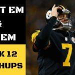 NFL: Fantasy Football Week Twelve Start 'Em 'n' Sit 'Em
