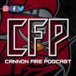 Cannon Fire Podcast: 10/3/19 When the Bucs go marching in