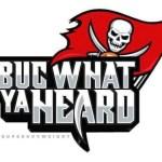 Buc What Ya Heard 7/3/19