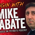 "Loose Cannons Podcast: EP163 | Hangin' With Mike D'Abate of ""Locked On Patriots"""