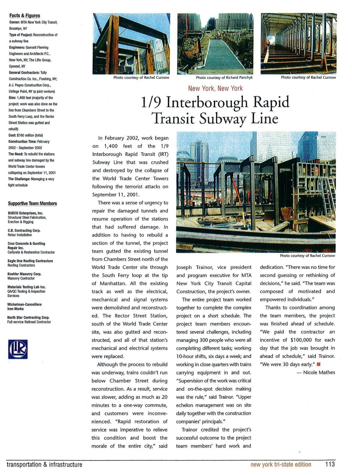 An article about the reconstruction Budco performed of the New York City subway line that was crushed following the terrorist attacks on September 11, 2001. This job was recognized as one of the Top Projects in the New York Tri-State Area.