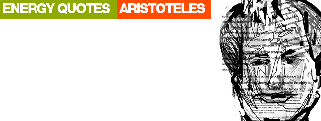 Environmetal Quotes Aristoteles Energy Of The Mind
