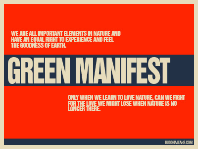 Green Manifest By Buddha Jeans Company. Graphics Kenneth buddha Jeans