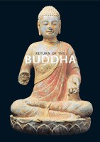 Return of the Buddha: The Qingzhou Discoveries. Catalogue of an exhibition at the Royal Academy of Arts, London