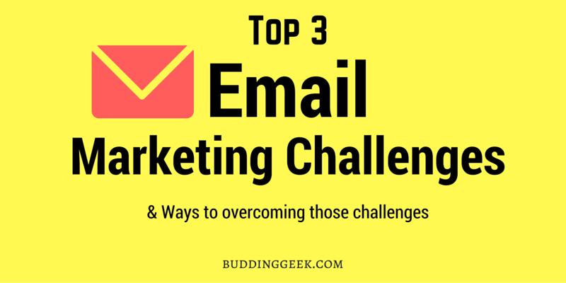 Top 3 Email Marketing Challenges