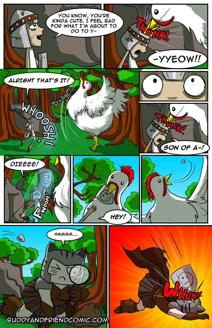 Giant chicken is superior combatant.