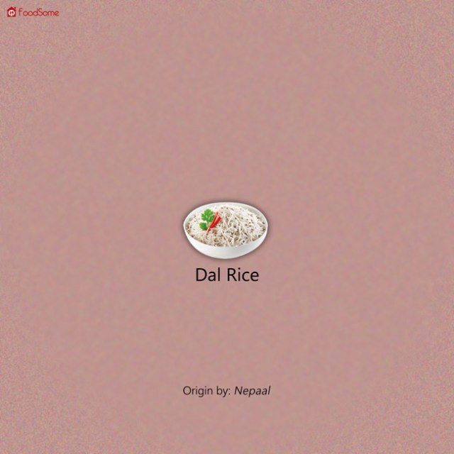 Dal Rice - 7 Dishes That You Will Not Believe Are Non Indian!