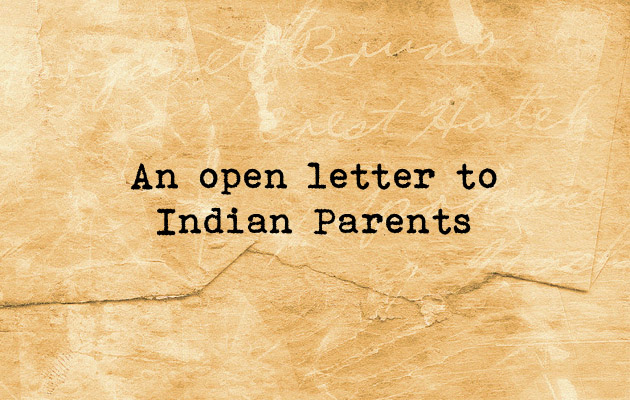 An Open Letter to Indian Parents