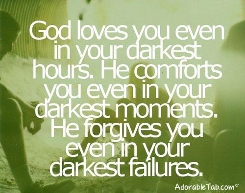 god loves you in every condition religion quote