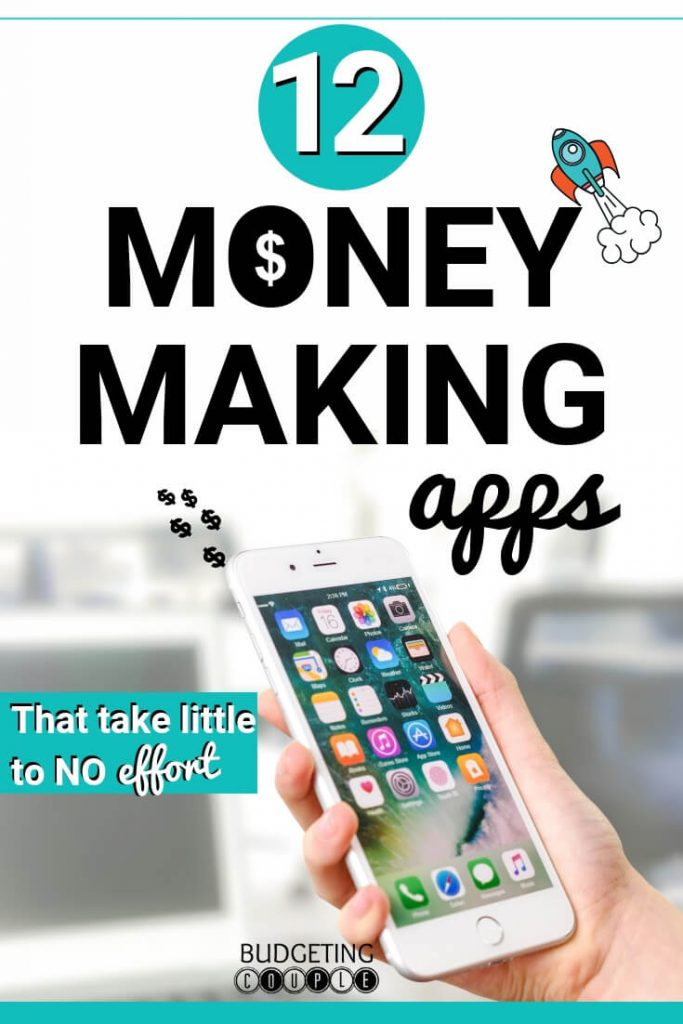12 Apps That Pay You Money (fast) in 2019: High Earnings/ Minimal
