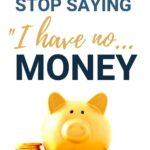 I have no money