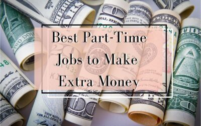 27 Best Part-Time Jobs To Make Extra Money