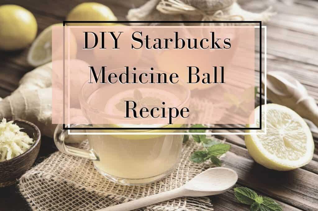 Starbucks medicine ball recipe